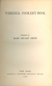 Virginia Cookery Book By Mary Stuart Smith