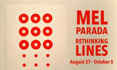 Mel Parada: Rethinking Lines