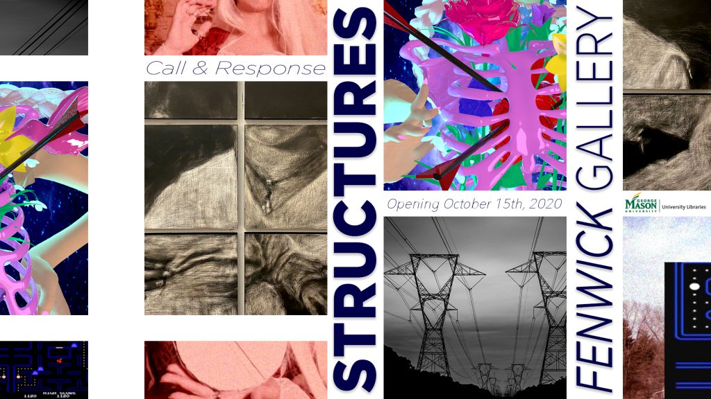 Exhibition announcement for Call & Response: Structures. Includes detail images of works of art included in the exhibit.